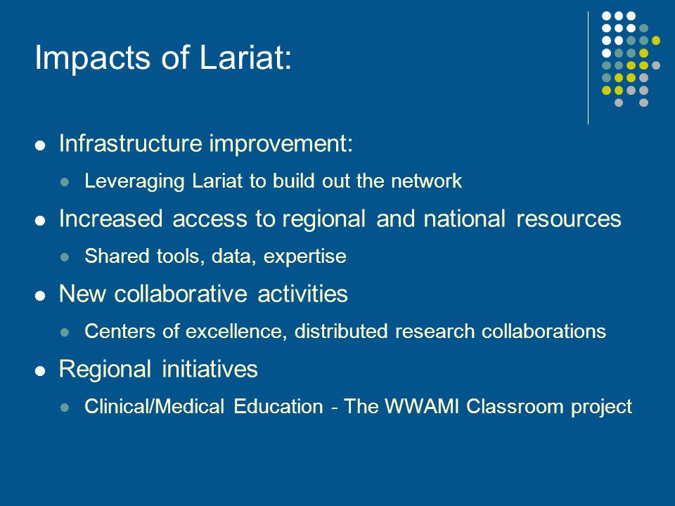 Impacts of Lariat: Infrastructure improvement: