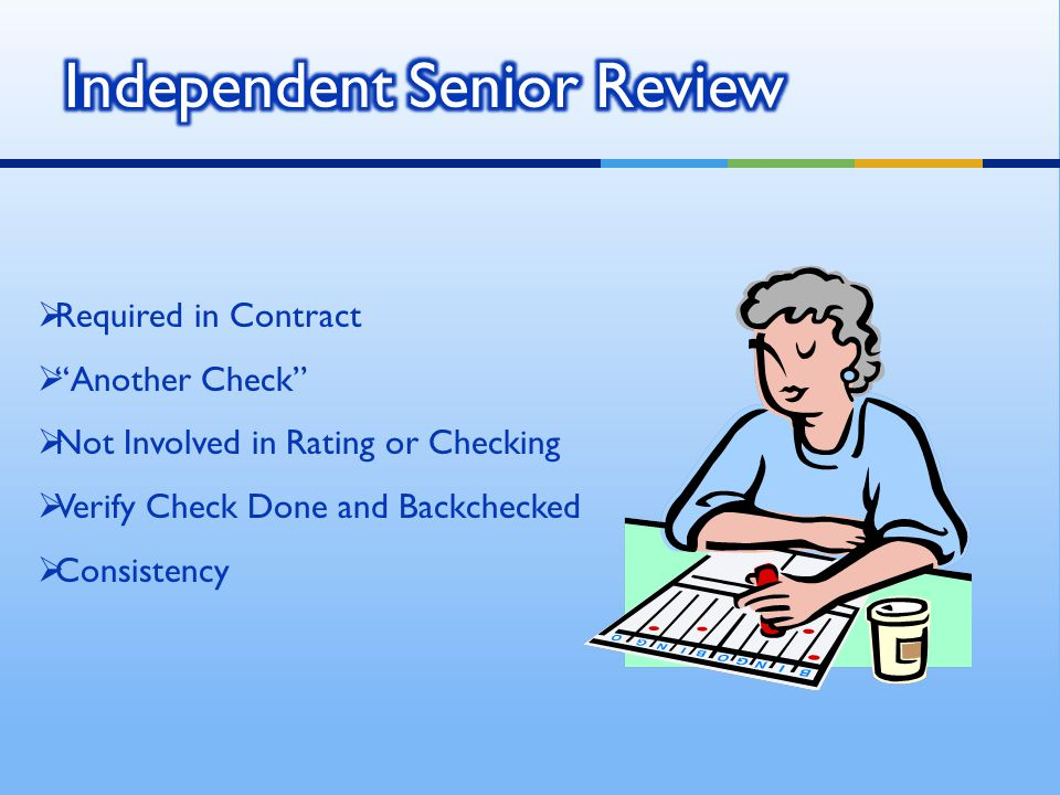 Independent Senior Review