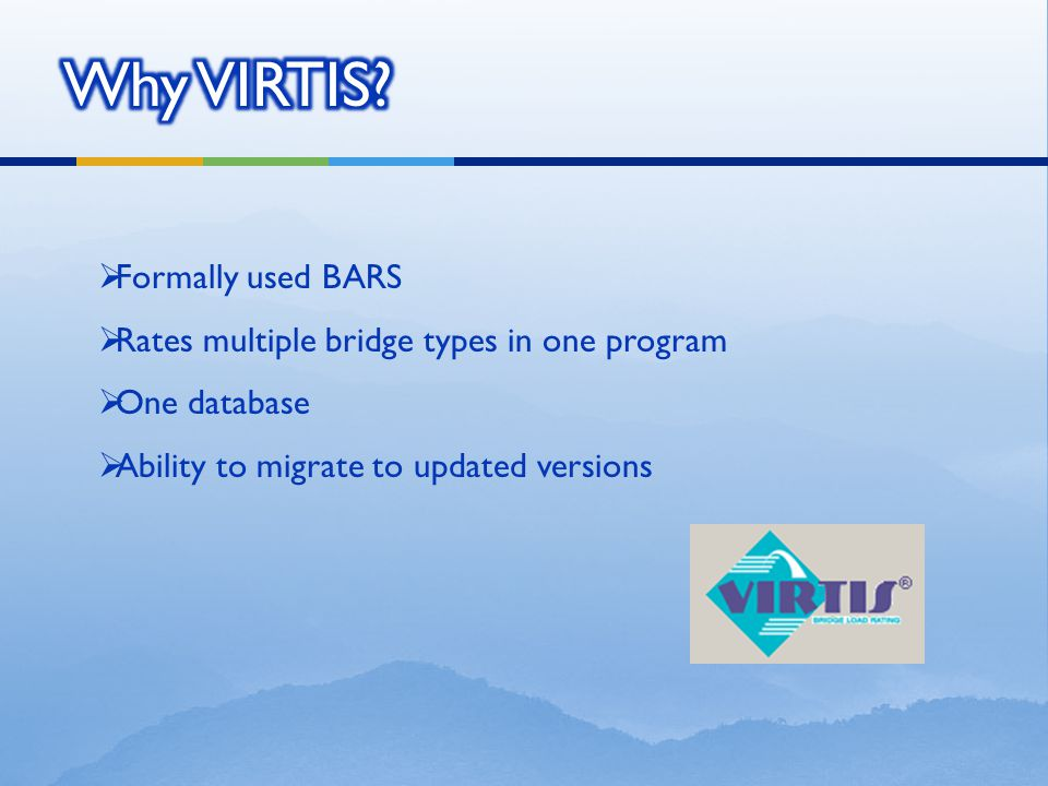 Why VIRTIS Formally used BARS
