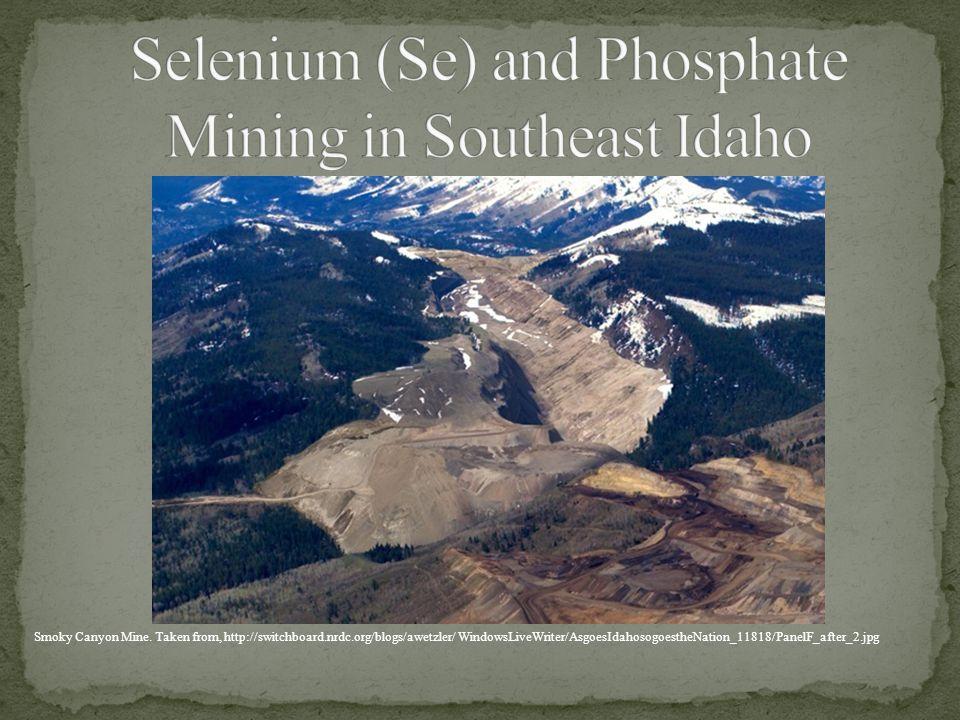 Selenium (Se) and Phosphate Mining in Southeast Idaho