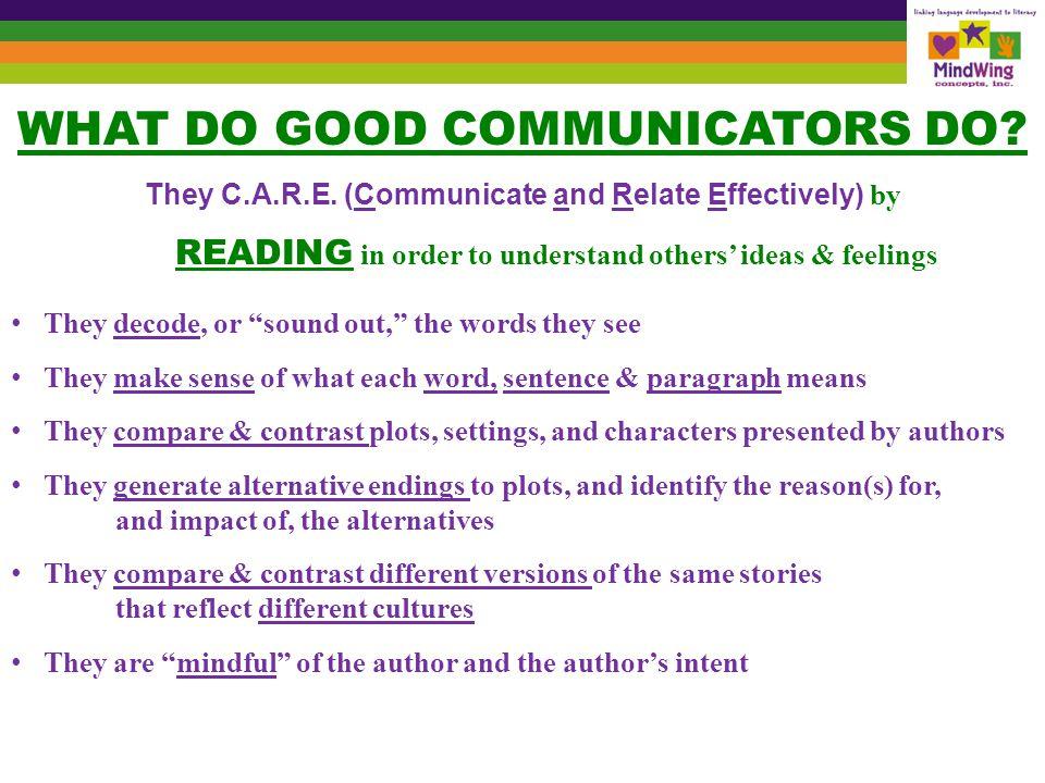 WHAT DO GOOD COMMUNICATORS DO
