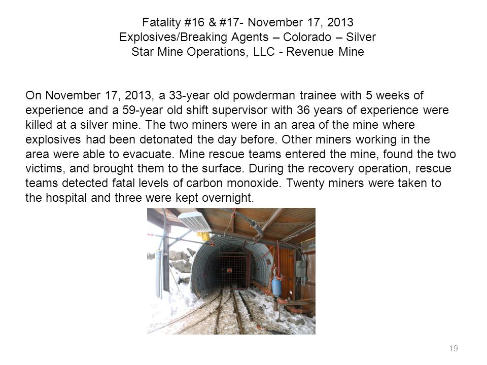 Fatality #16 & #17- November 17, 2013 Explosives/Breaking Agents – Colorado – Silver Star Mine Operations, LLC - Revenue Mine