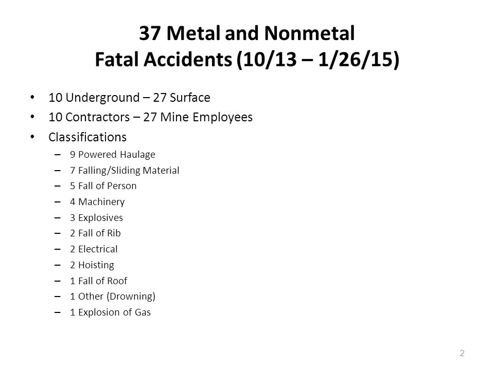 37 Metal and Nonmetal Fatal Accidents (10/13 – 1/26/15)