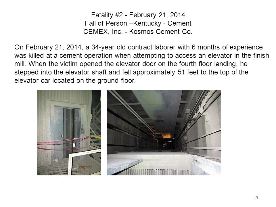Fatality #2 - February 21, 2014 Fall of Person –Kentucky - Cement CEMEX, Inc. - Kosmos Cement Co.