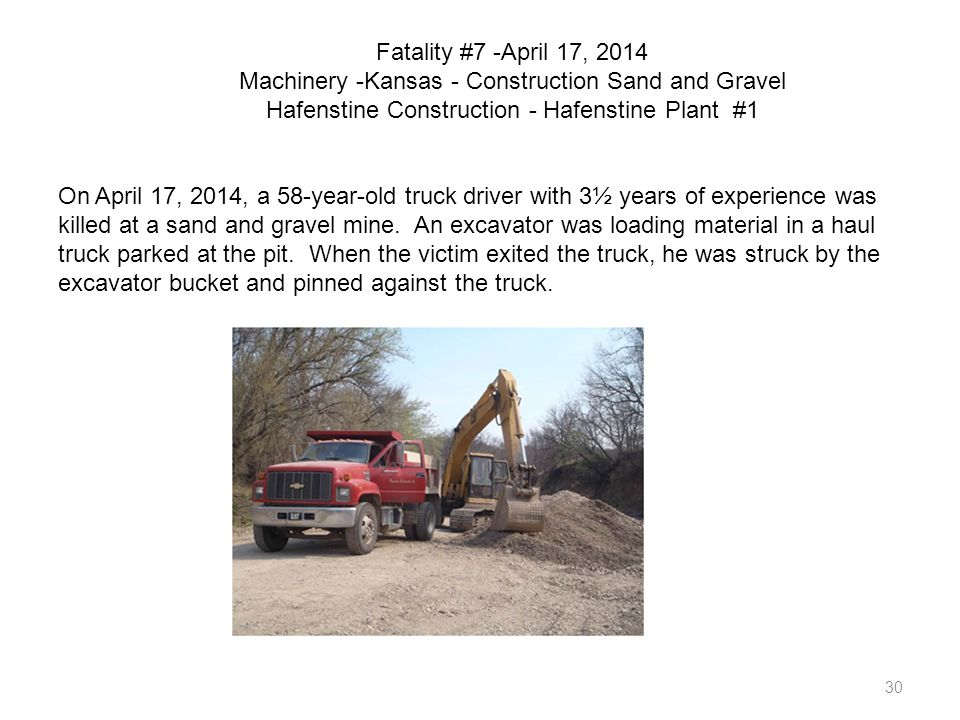 Fatality #7 -April 17, 2014 Machinery -Kansas - Construction Sand and Gravel Hafenstine Construction - Hafenstine Plant #1