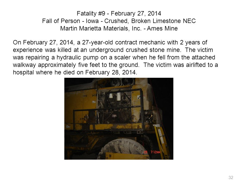 Fatality #9 - February 27, 2014 Fall of Person - Iowa - Crushed, Broken Limestone NEC Martin Marietta Materials, Inc. - Ames Mine