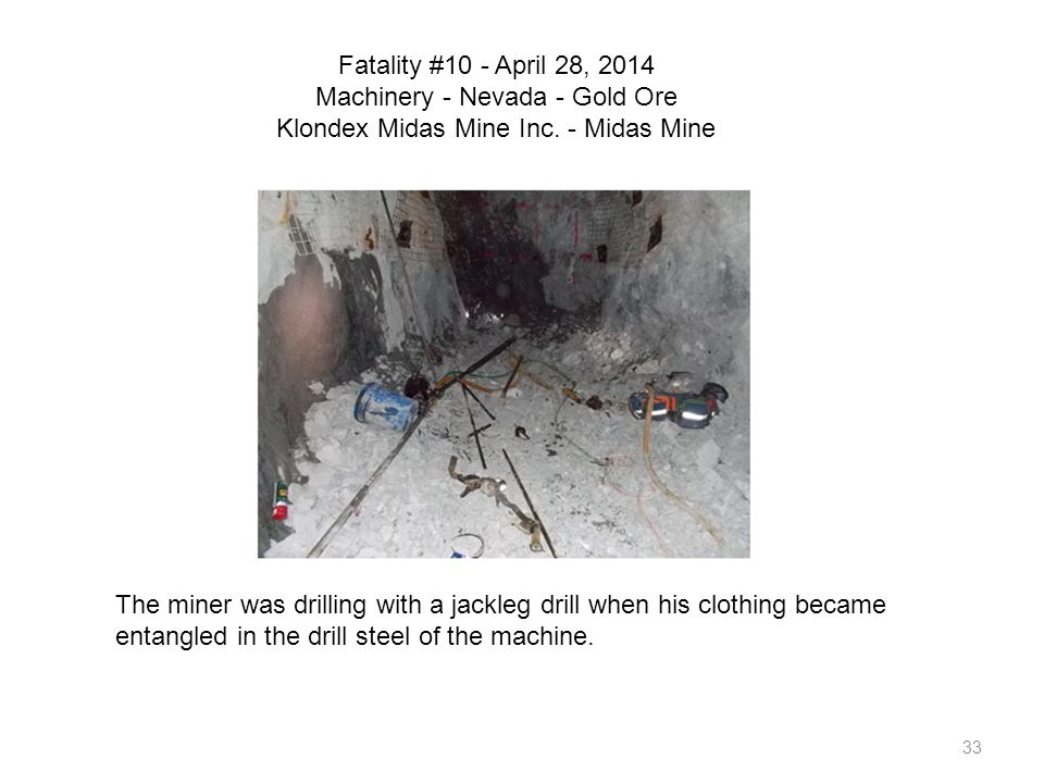 Fatality #10 - April 28, 2014 Machinery - Nevada - Gold Ore Klondex Midas Mine Inc. - Midas Mine