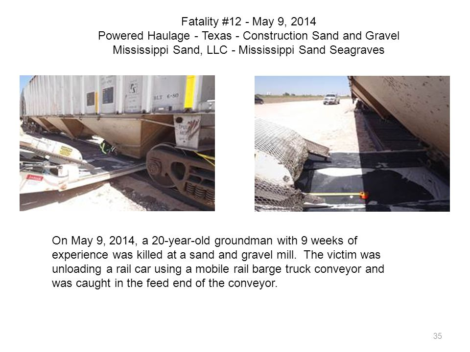 Fatality #12 - May 9, 2014 Powered Haulage - Texas - Construction Sand and Gravel Mississippi Sand, LLC - Mississippi Sand Seagraves