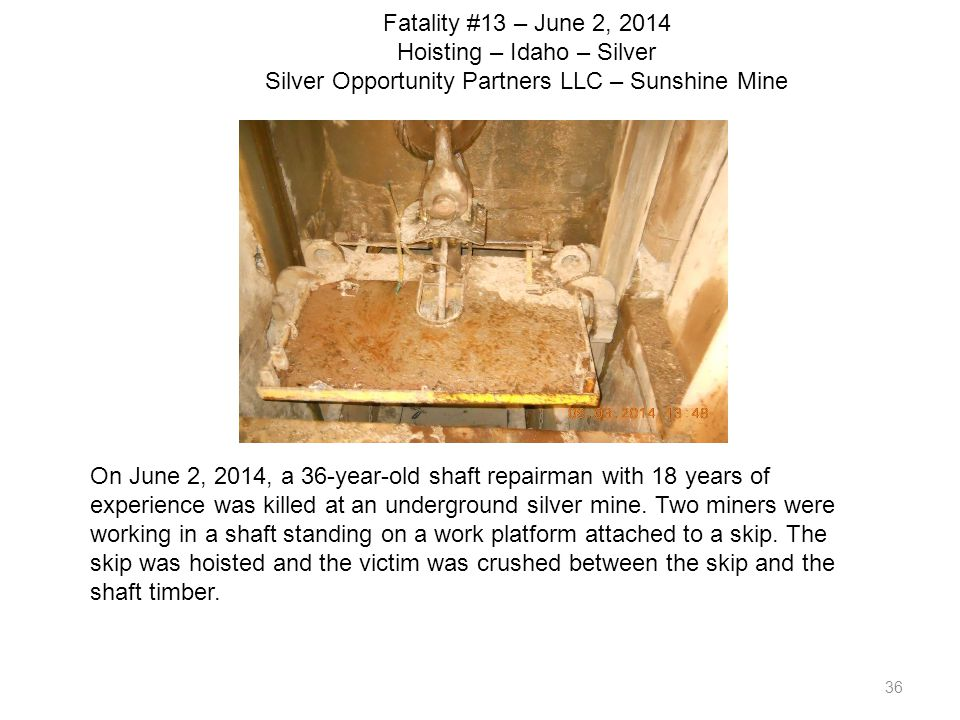 Fatality #13 – June 2, 2014 Hoisting – Idaho – Silver Silver Opportunity Partners LLC – Sunshine Mine