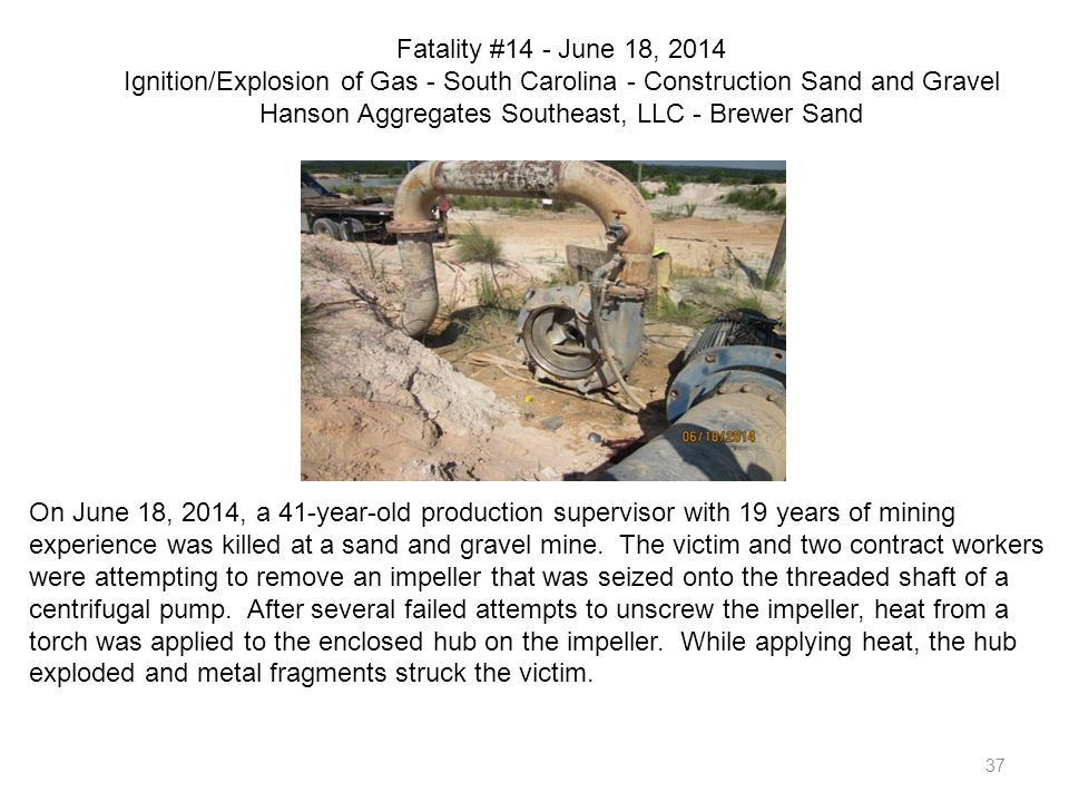 Fatality #14 - June 18, 2014 Ignition/Explosion of Gas - South Carolina - Construction Sand and Gravel Hanson Aggregates Southeast, LLC - Brewer Sand