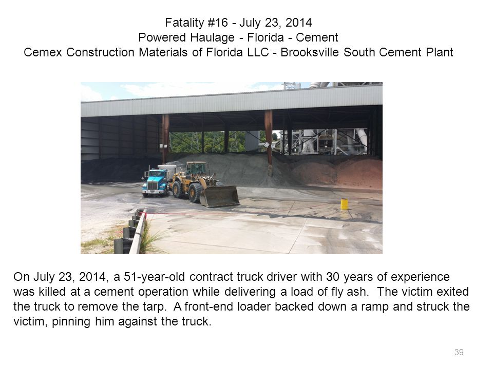 Fatality #16 - July 23, 2014 Powered Haulage - Florida - Cement Cemex Construction Materials of Florida LLC - Brooksville South Cement Plant