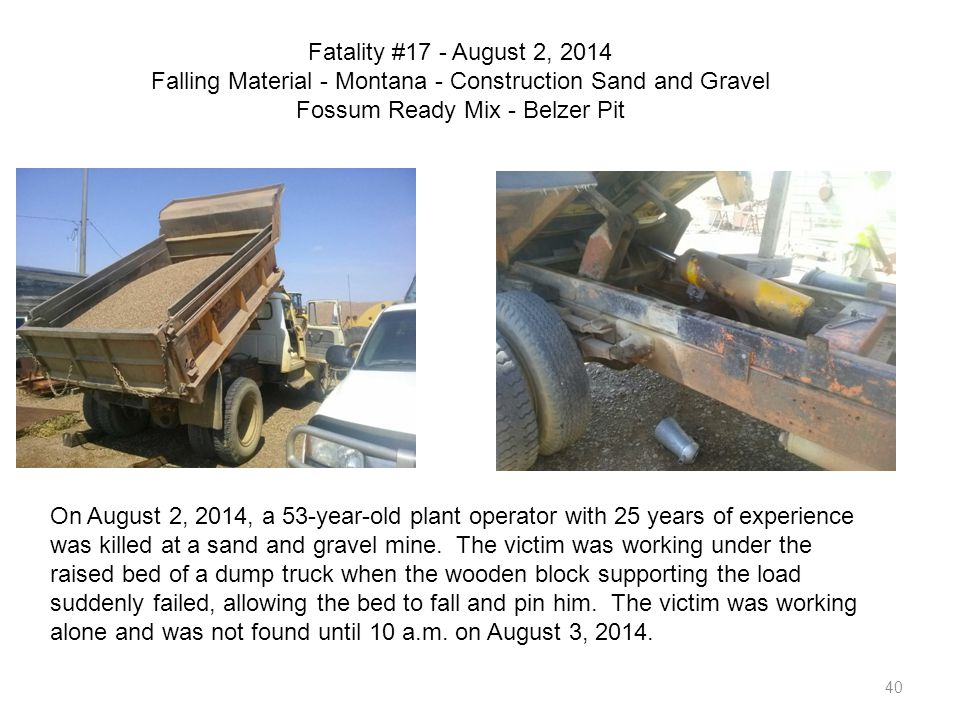 Fatality #17 - August 2, 2014 Falling Material - Montana - Construction Sand and Gravel Fossum Ready Mix - Belzer Pit