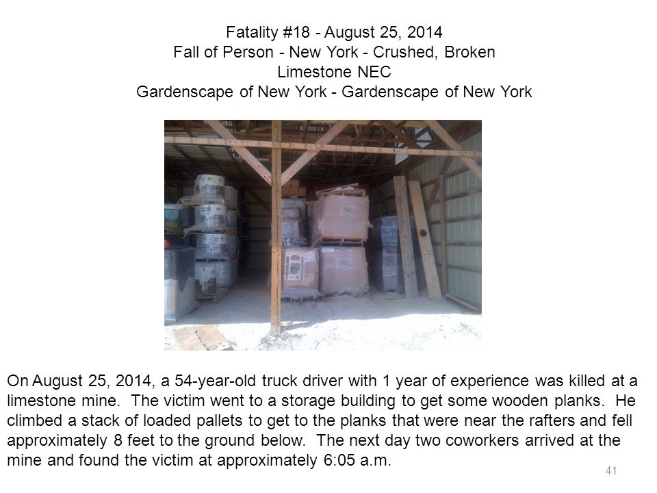 Fatality #18 - August 25, 2014 Fall of Person - New York - Crushed, Broken Limestone NEC Gardenscape of New York - Gardenscape of New York