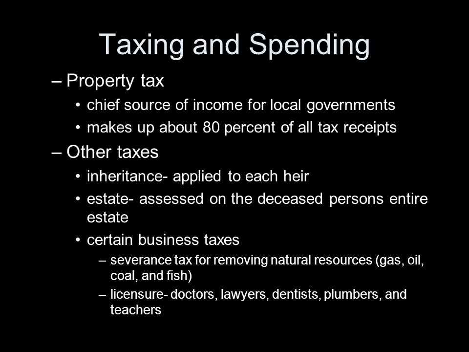 Taxing and Spending Property tax Other taxes