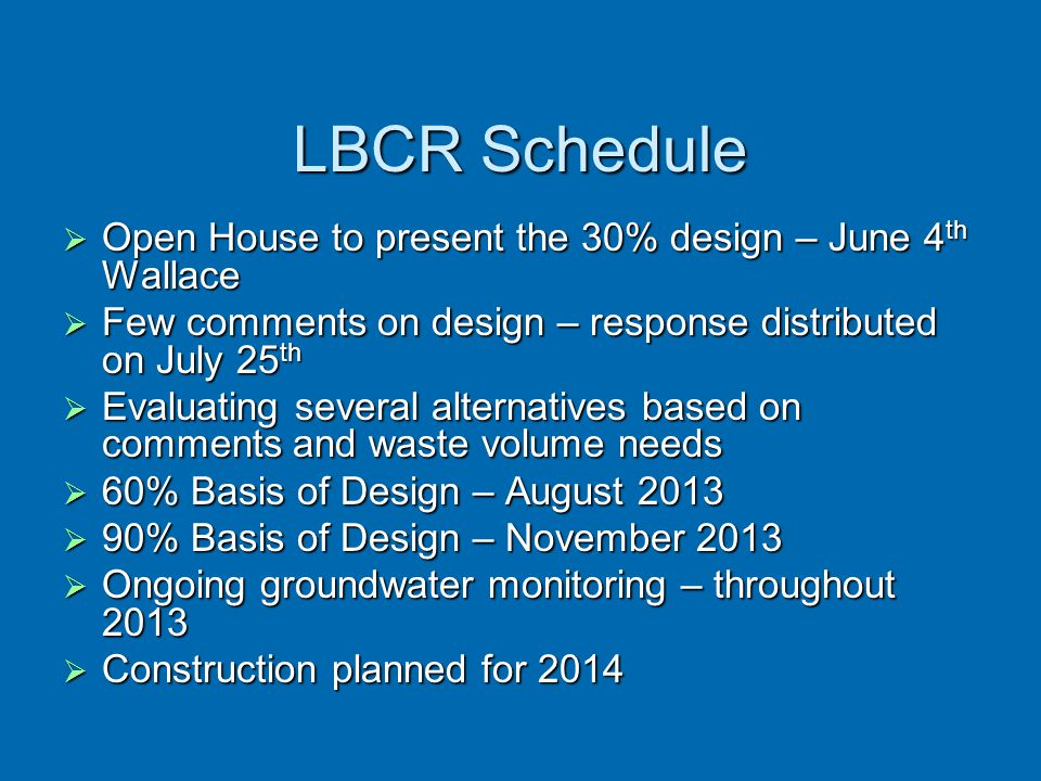 LBCR Schedule Open House to present the 30% design – June 4th Wallace