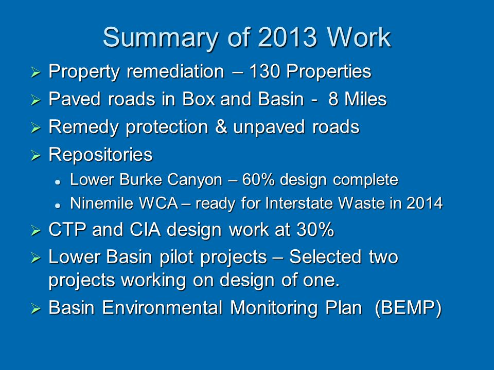 Summary of 2013 Work Property remediation – 130 Properties