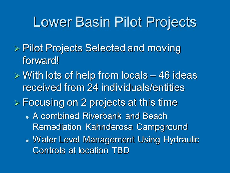 Lower Basin Pilot Projects