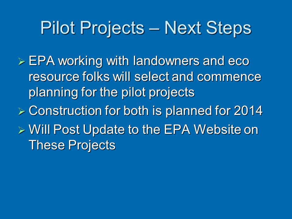 Pilot Projects – Next Steps