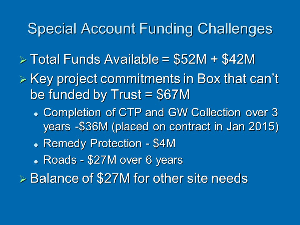 Special Account Funding Challenges