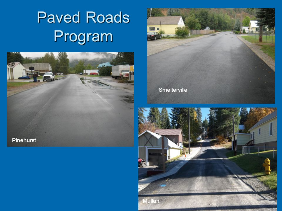 Paved Roads Program Smelterville Pinehurst Mullan