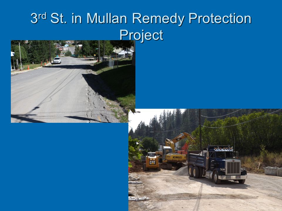 3rd St. in Mullan Remedy Protection Project
