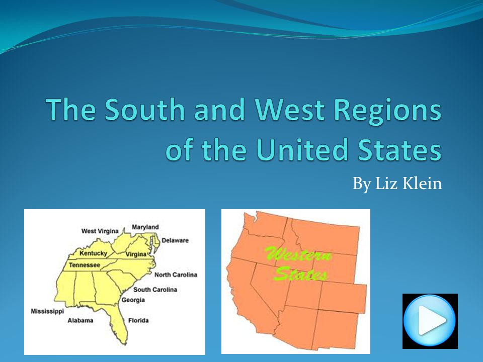 The South and West Regions of the United States