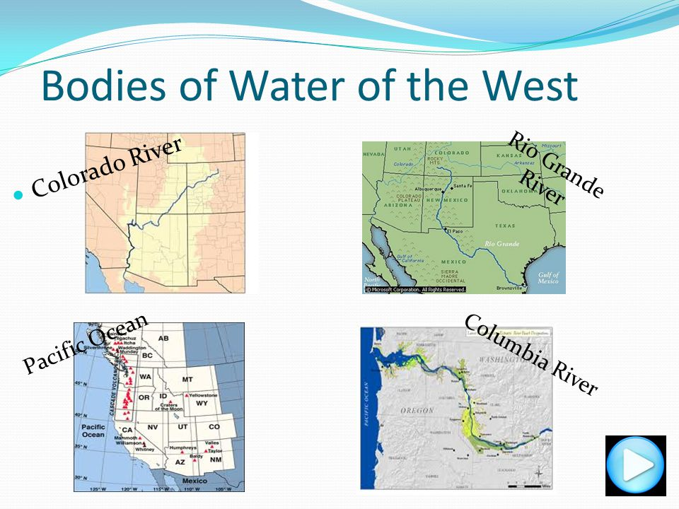 Bodies of Water of the West