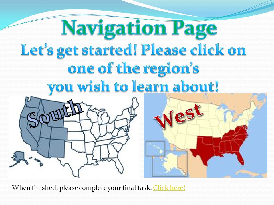 Let's get started! Please click on one of the region's