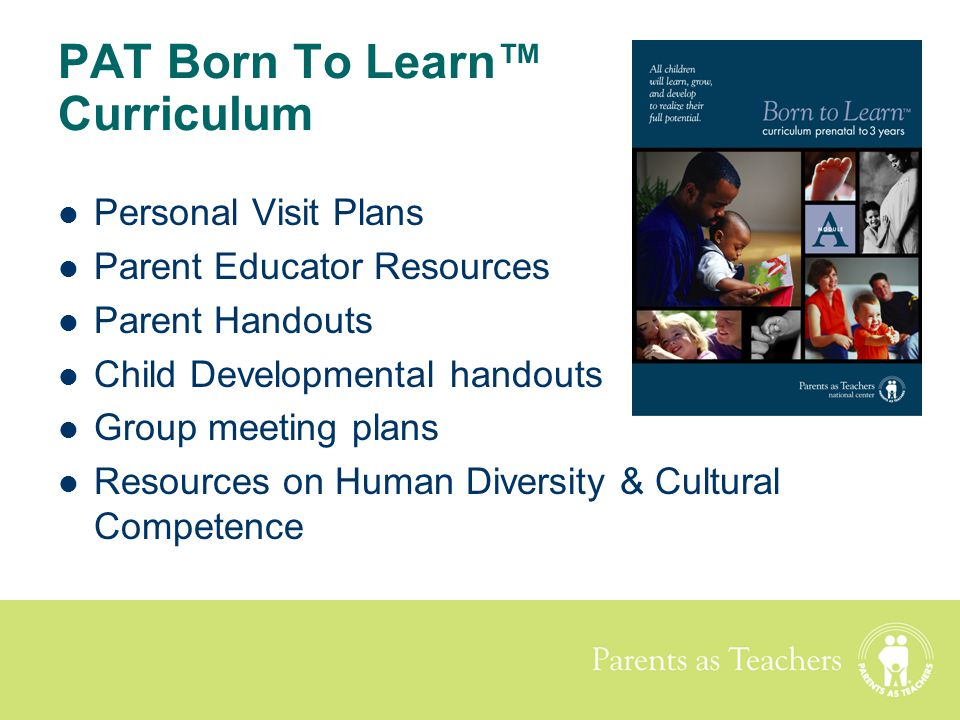 PAT Born To Learn™ Curriculum