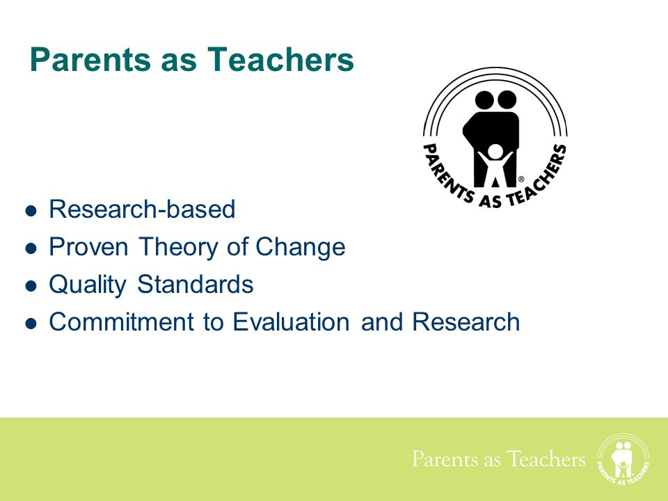Parents as Teachers Research-based Proven Theory of Change