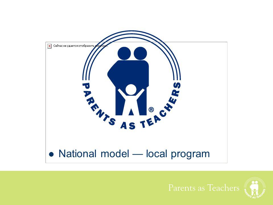 National model — local program
