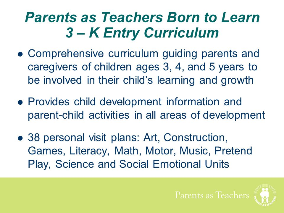 Parents as Teachers Born to Learn 3 – K Entry Curriculum