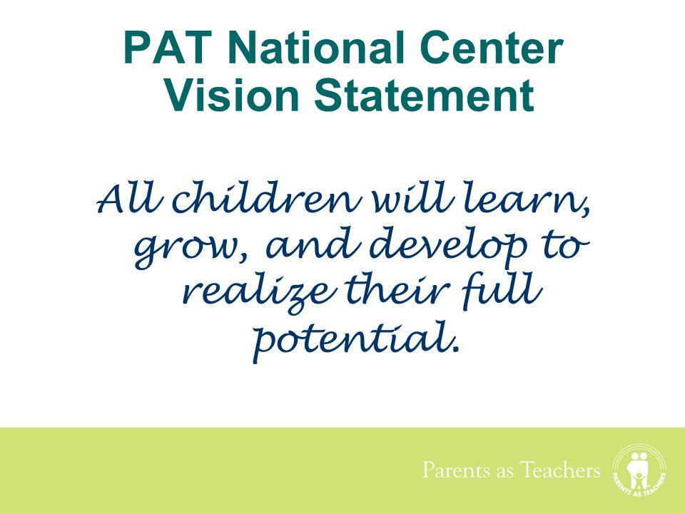 PAT National Center Vision Statement