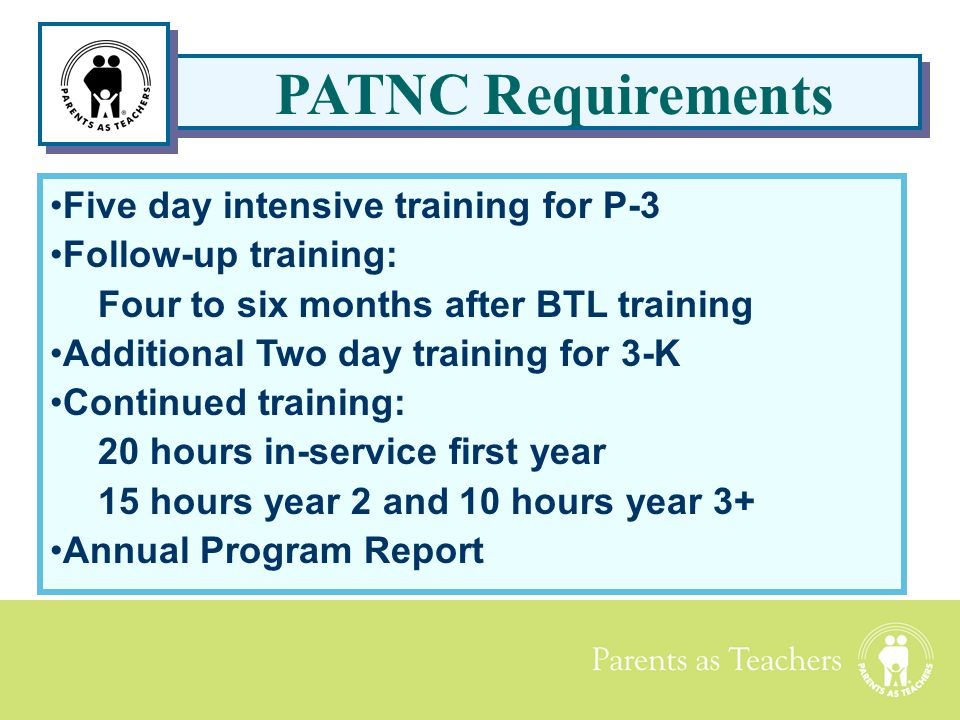 PATNC Requirements Five day intensive training for P-3