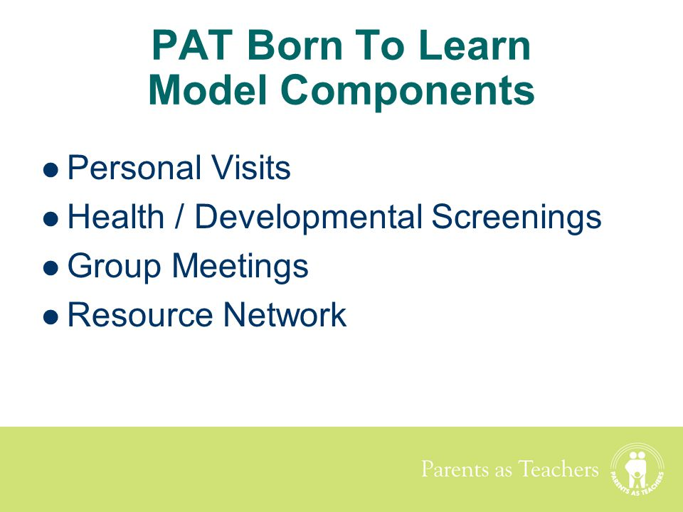 PAT Born To Learn Model Components
