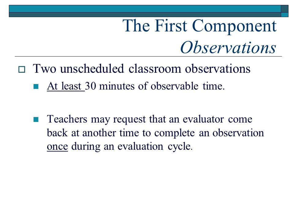 The First Component Observations
