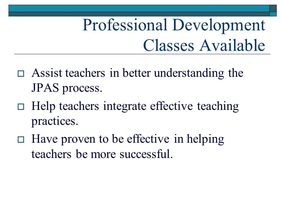 Professional Development Classes Available
