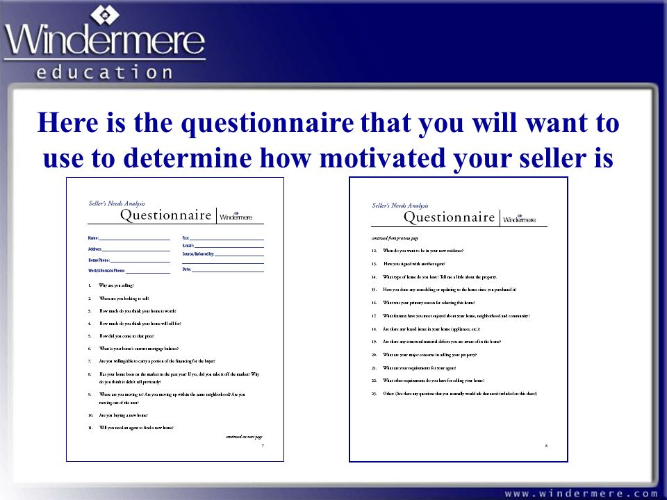 Here is the questionnaire that you will want to use to determine how motivated your seller is