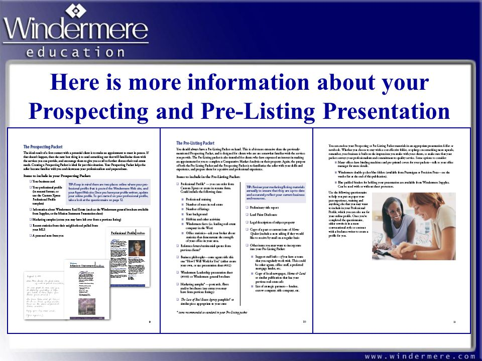Here is more information about your Prospecting and Pre-Listing Presentation