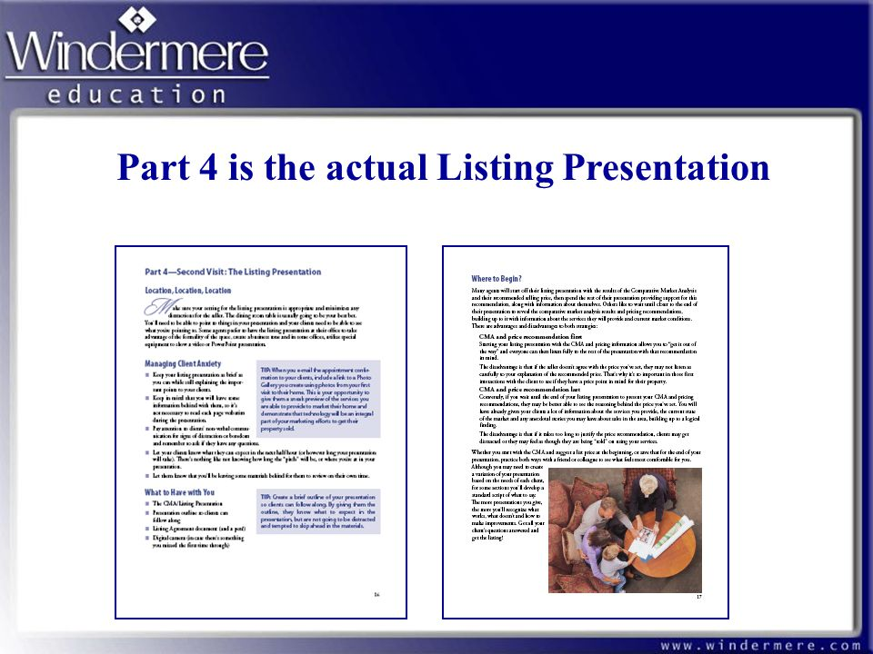 Part 4 is the actual Listing Presentation