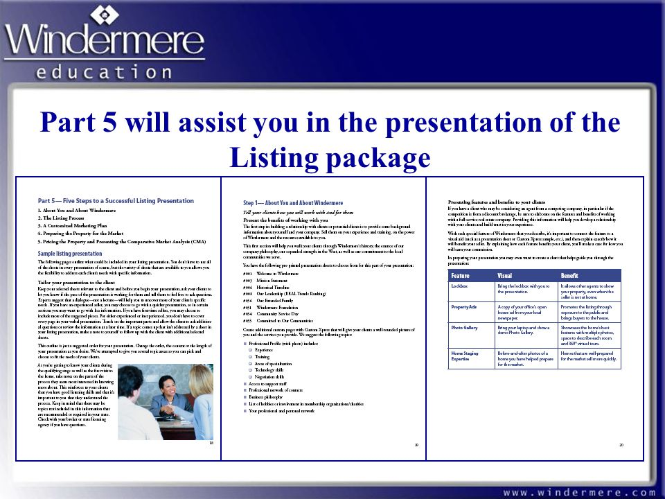 Part 5 will assist you in the presentation of the Listing package