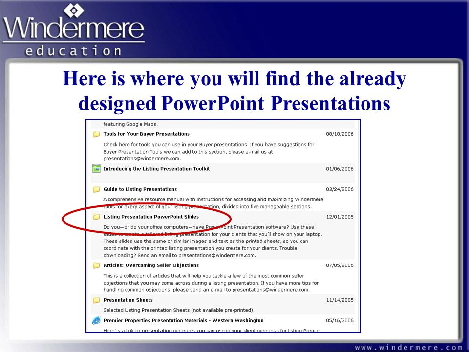 Here is where you will find the already designed PowerPoint Presentations