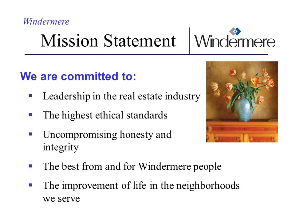 Mission Statement We are committed to: