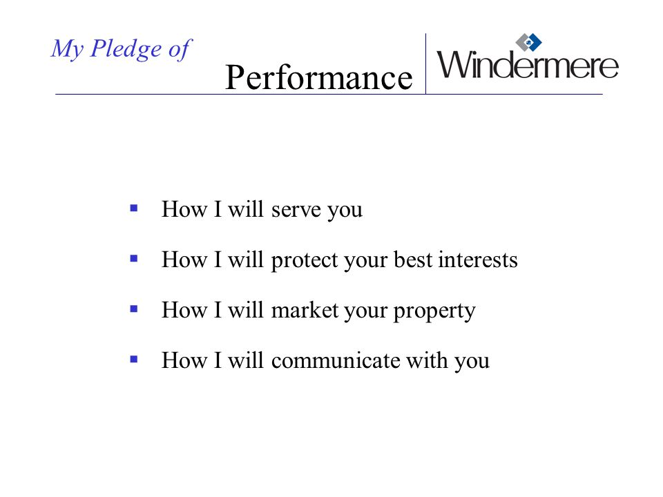 Performance My Pledge of How I will serve you
