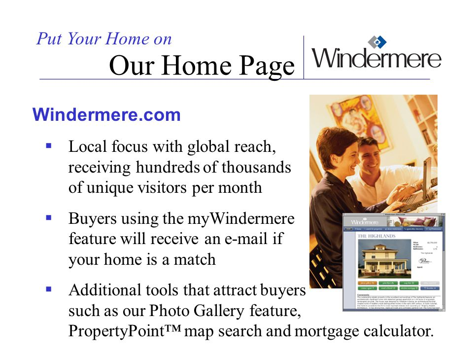 Our Home Page Put Your Home on Windermere.com