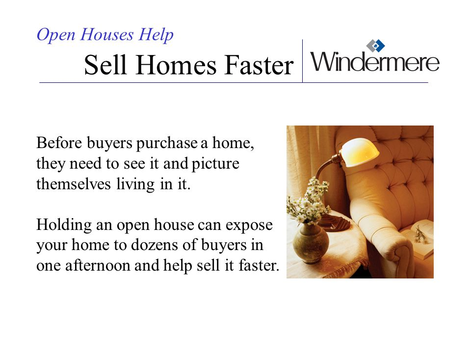 Sell Homes Faster Open Houses Help