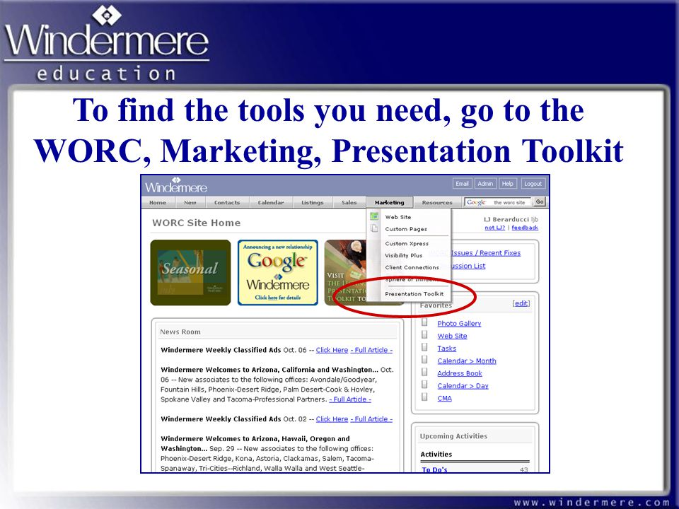 To find the tools you need, go to the WORC, Marketing, Presentation Toolkit