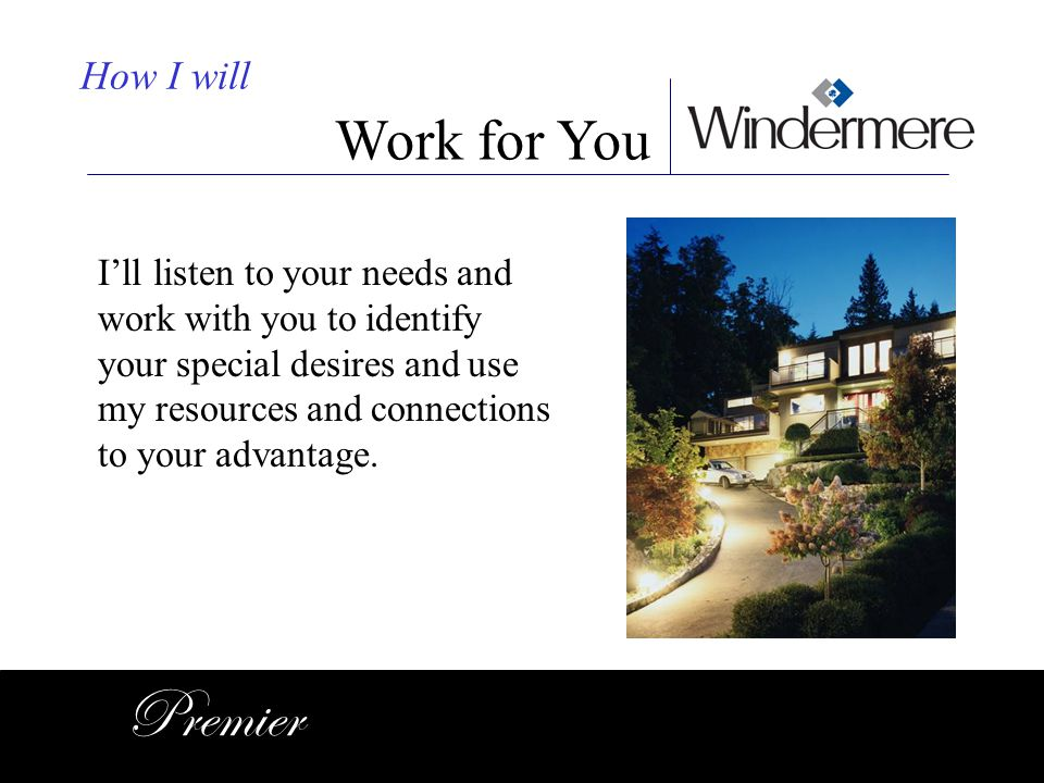 Premier Work for You How I will