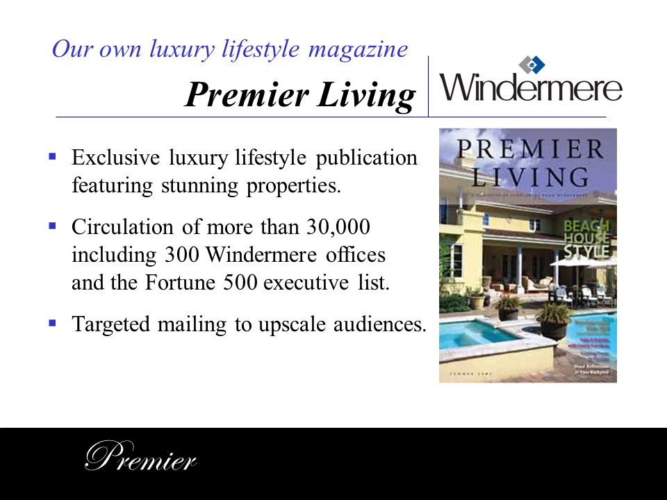 Premier Premier Living Our own luxury lifestyle magazine