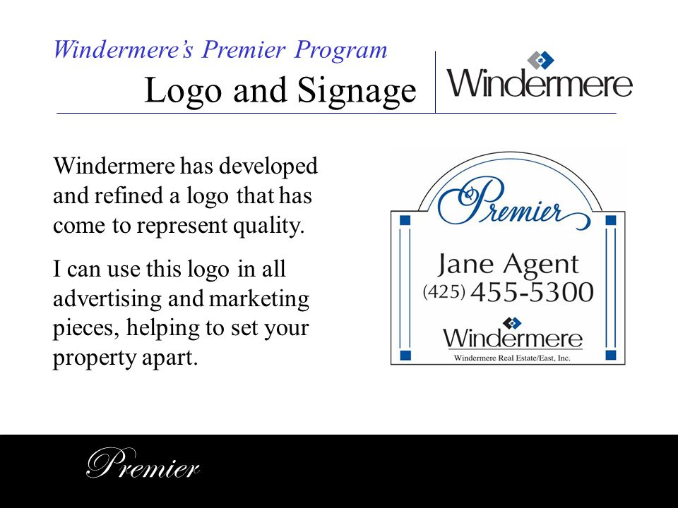 Premier Logo and Signage Windermere's Premier Program
